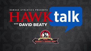 Hawk Talk with David Beaty - Week 3