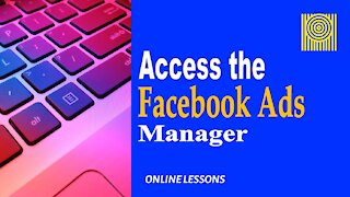 Access the Facebook Ads Manager