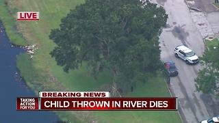 Child dies after reportedly being thrown into Hillsborough River, 6 p.m. show