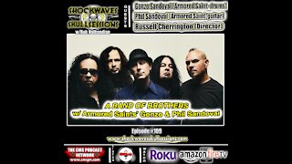 SS #109   A Band Of Brothers- w/ Armored Saint's Gonzo & Phil Sandoval