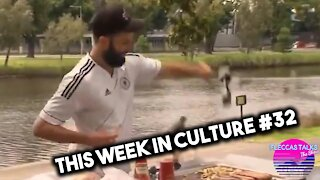 THIS WEEK IN CULTURE #32
