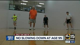 Valley man turns 95 and says he keeps in shape by playing racquetball - Video