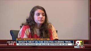 What is next in Shayna Hubers trial