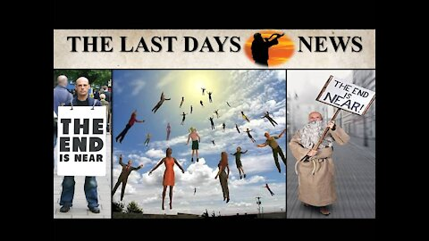 The End Times are HERE...Climaxing in the Return of Jesus Christ! (5-7-21)