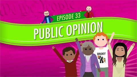 Public Opinion: Crash Course Government #33