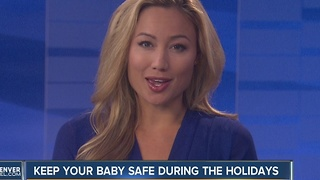 Keeping Your Baby Safe During the Holidays