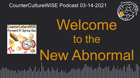 03-14 — Welcome to the New Abnormal