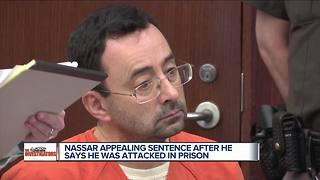 Larry Nassar claims he was attacked in prison; files appeal to retry case - Video