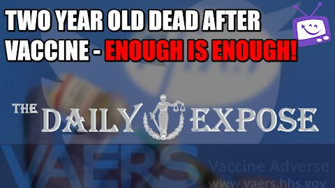Two Year Old Dead After Pfizer Vaccine - Enough Is Enough!