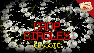 Stuff They Don't Want You to Know: Crop Circles - CLASSIC