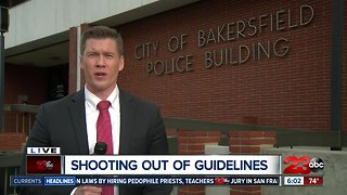 Bakersfield Police say officer involved shooting was not within department standards