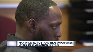 Man ordered to stand trial on charges linked to chase and shooting - Video