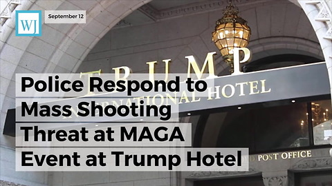 Police Respond to Mass Shooting Threat at MAGA Event at Trump Hotel