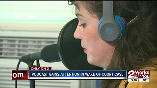 Podcast gains attention in wake of court case