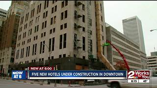 Five new hotels under construction in downtown Tulsa - Video