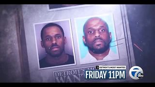 Detroit's Most Wanted: Friday at 11 - Video