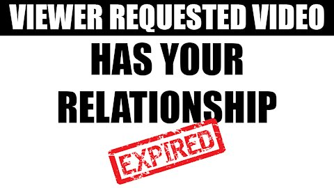 Relationships Have an Expiration Date