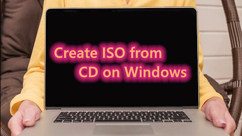 How to make ISO Files from CDs or Other Discs