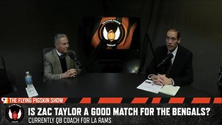 Is Zac Taylor a good match for the Bengals?| Flying Pigskin