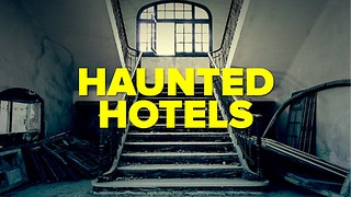 Checking In to the 3 Most Haunted Hotels Across America - Video
