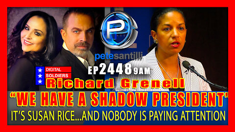"""EP 2448-9AM Richard Grenell Says, """"We Have A Shadow President"""""""