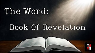 The Book of Revelation | The Word