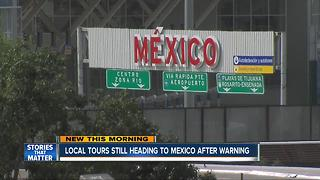 San Diego tour companies not worried about Mexico travel warning - Video