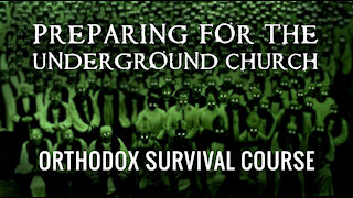 Orthodox Survival Course: Part Three