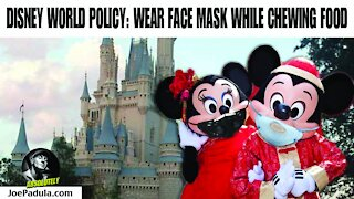 Disney World new COVID Policy: Wear your Face Mask while Chewing Food