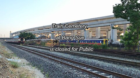 Train Cemetery at Bang Sue in Bangkok is closed forever