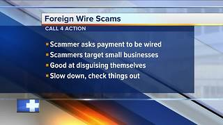 Call 4 Action: Foreign Wire Scams - Video
