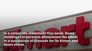 64 Kmart and 39 Sears Stores are Set to Close in Early 2018
