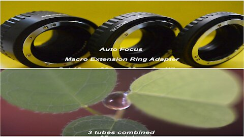 Nikon 55mm lens with macro Extension Tubes watch before you buy