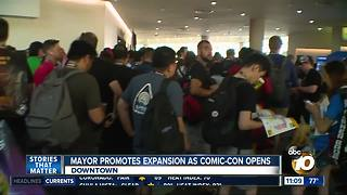 Mayor promotes Convention Center expansion as Comic-Con 2018 begins - Video