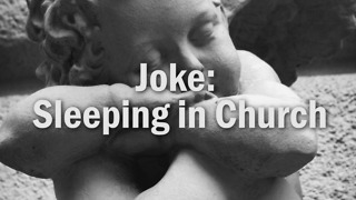 Joke: Sleeping in Church - Video