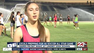 Locals girls prepping for Central Valley high school soccer all star game - Video