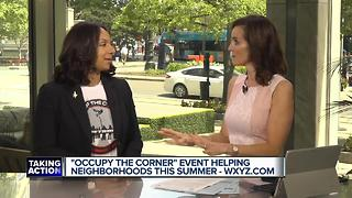 Occupy the Corner event helping neighborhoods this summer - Video