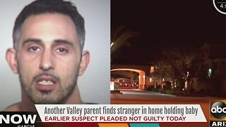 Man pleads not guilty for breaking into Tempe home, holding toddler - Video