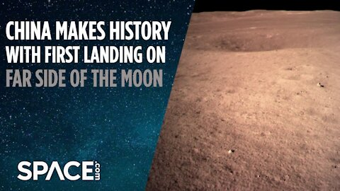 China Makes History with First Landing on Far Side of the Moon
