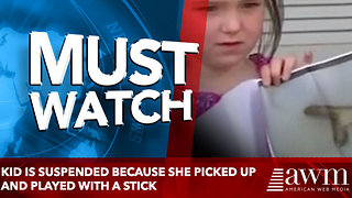 Kid Is Suspended Because She Picked Up And Played With A Stick - Video
