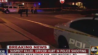 Suspect killed, officer hurt in police shooting in Surprise - Video