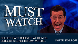 Stephen Colbert Can't Believe That Trump Is Trying To Kill His Own Voters - Video