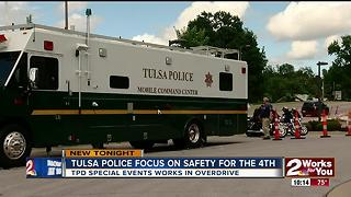 Tulsa Police focus on safety for the 4th - Video