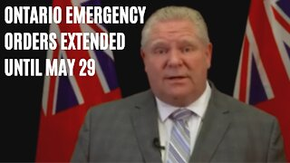Ontario Just Extended All Emergency Orders Until May 29