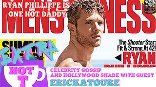 Ryan Phillippe Is One Hot Daddy!: Extra Hot T Season Finale - Video