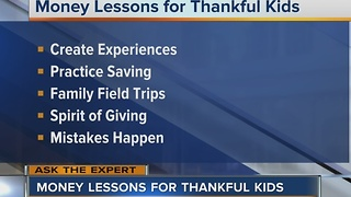 Ask The Expert: Money lessons for thankful kids - Video