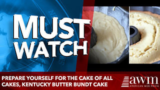 Prepare yourself for the cake of all cakes, Kentucky Butter Bundt Cake - Video