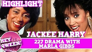 Hey Qween! Highlight: Jackee On 227 Drama With Marla Gibbs - Video