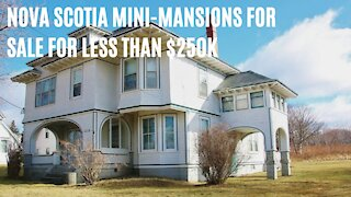 Nova Scotia Has So Many Mini-Mansions For Sale & They All Cost Less Than $250K