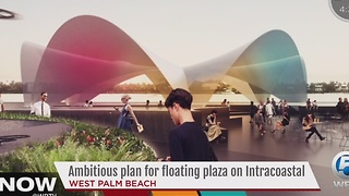 Ambitious plan for floating plaza on Intracoastal - Video